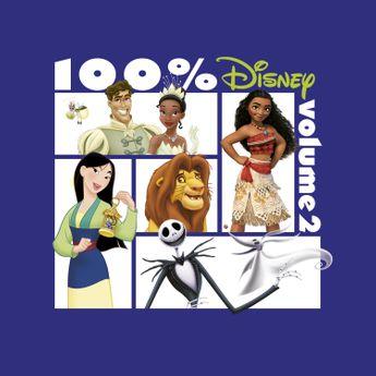 100% Disney: Volume 2 - CD