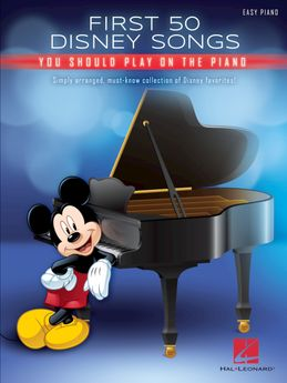First 50 Disney Songs - You should play on the piano