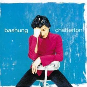 Alain Bashung  - Chatterton - Vinyle