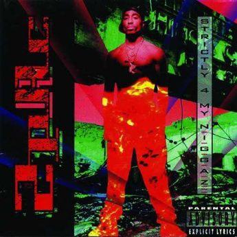 2Pac - Strictly 4 My N.I.G. - CD
